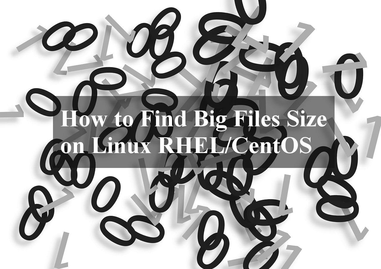 Find Big Files Size