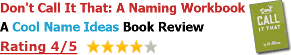 Don't Call It That: A Naming Workbook - Book Review